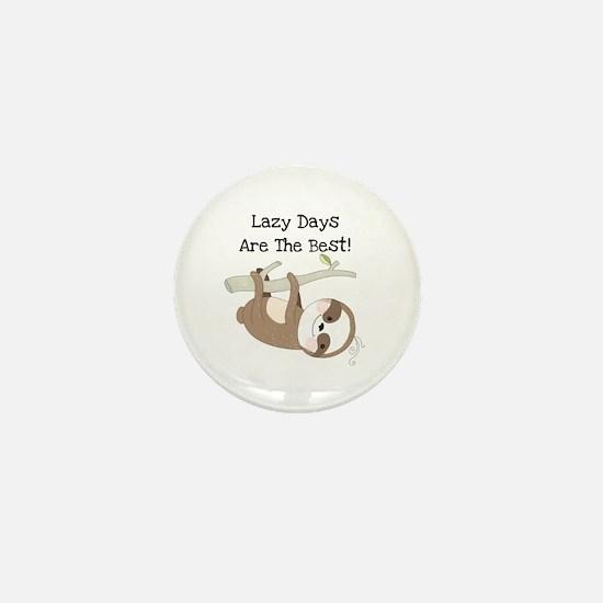 Animals Sloth Lazy Days Mini Button