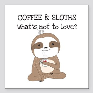 """Coffee and Sloths Square Car Magnet 3"""" x 3"""""""