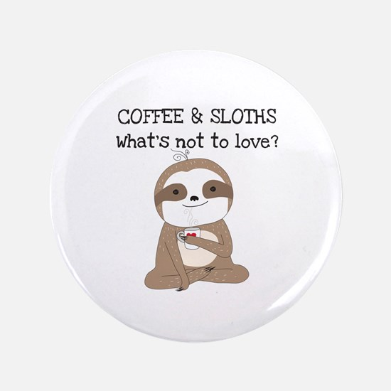 Coffee and Sloths Button