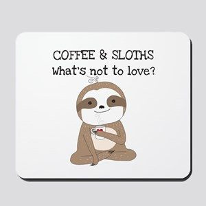 Coffee and Sloths Mousepad