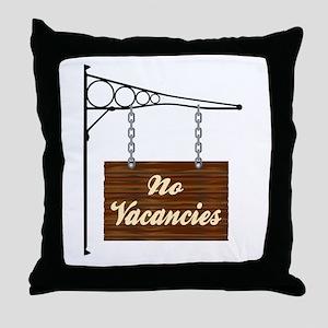 No Vacancies Hanging Sign Throw Pillow