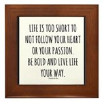Life Is Too Short Framed Tile