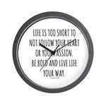 Life Is Too Short Quote Wall Clock
