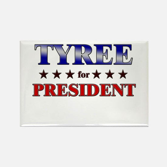 TYREE for president Rectangle Magnet