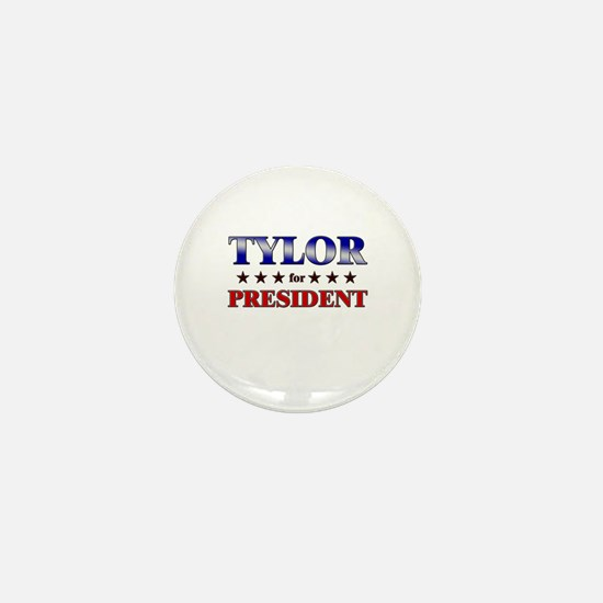 TYLOR for president Mini Button