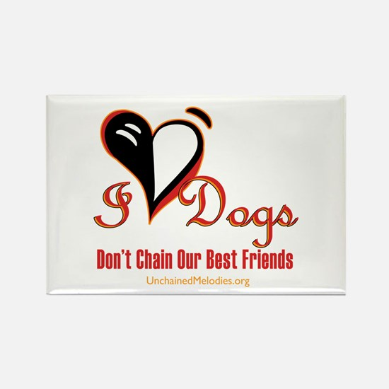 I Love Dogs: Don't Chain Our Best Friends Magn