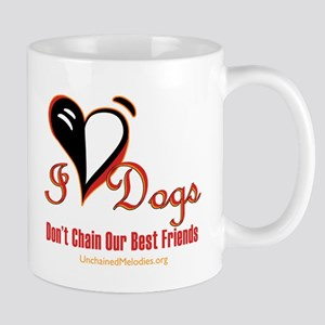 I Love Dogs: Don't Chain Our Best Friends Mugs