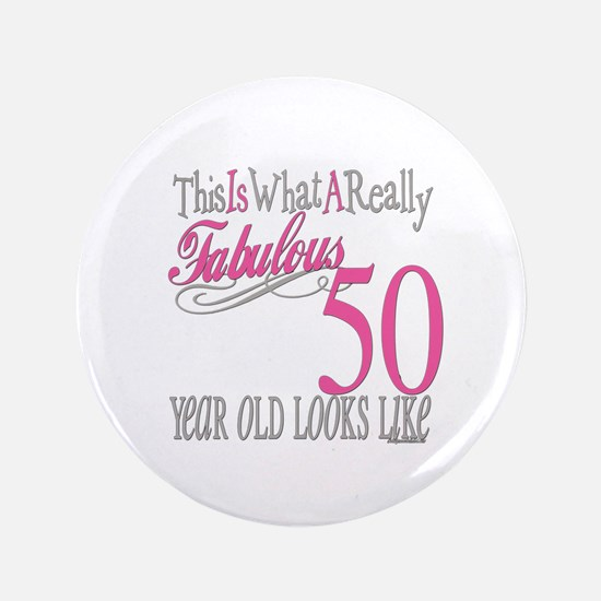 """50th Birthday Gifts 3.5"""" Button"""