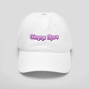 Gimme More Cap