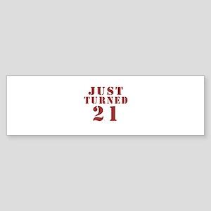 Just Turned 21 Birthday Sticker (Bumper)