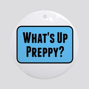 What's Up Preppy? Round Ornament