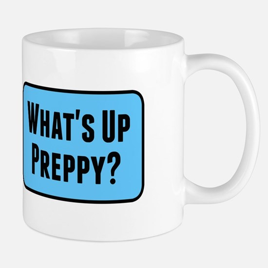 What's Up Preppy? Mugs