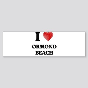 I love Ormond Beach Florida Bumper Sticker