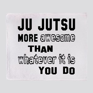 Ju-Jutsu more awesome than whatever Throw Blanket