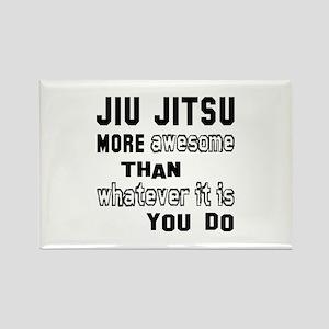 Jiu-Jitsu more awesome than whate Rectangle Magnet
