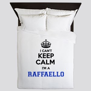 I can't keep calm Im RAFFAELLO Queen Duvet