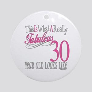 30th Birthday Gifts Ornament (Round)