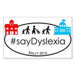 SayDyslexia Rally Sticker