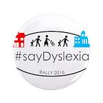SayDyslexia Rally Button