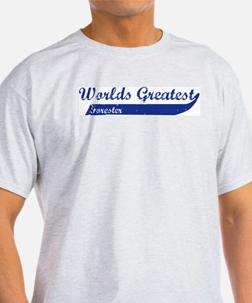 Greatest Forester T-Shirt