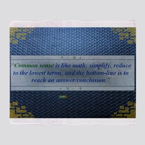 10th Quote; Common sense is like mat Throw Blanket