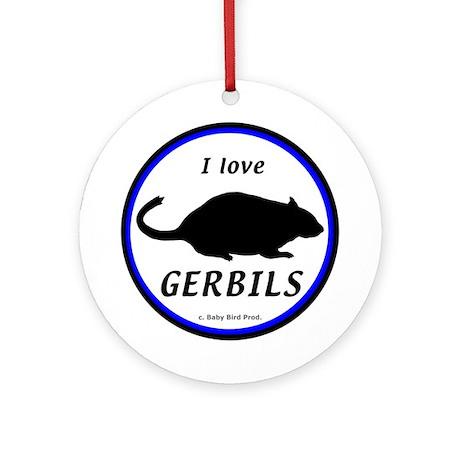 I Love Gerbils Ornament