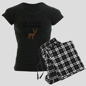 I'd rather be hunting Women's Dark Pajamas