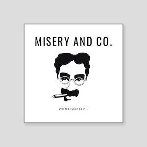 MISERY GROUCHO Sticker