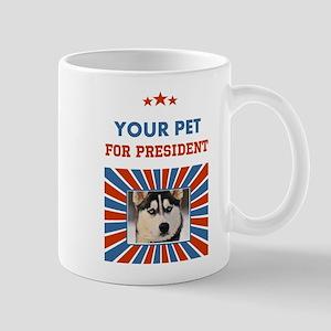 Custom Your Pet For President Mugs