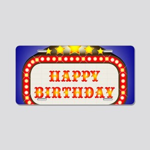 Happy Birthday Movie Theatr Aluminum License Plate