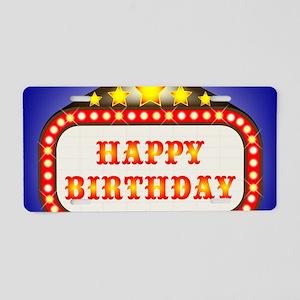 Happy Birthday Movie Theatr Aluminum License Plate