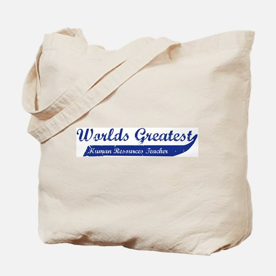 Greatest Human Resources Teac Tote Bag