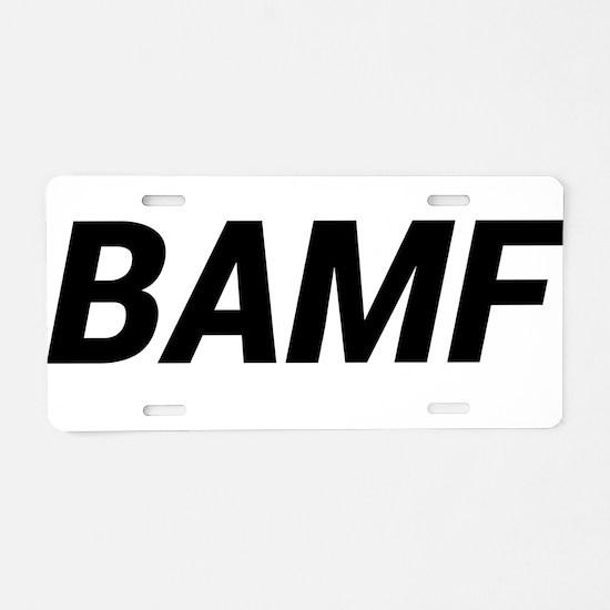 BAMF Aluminum License Plate