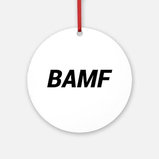 BAMF Round Ornament