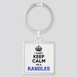 I can't keep calm Im RANDLES Keychains
