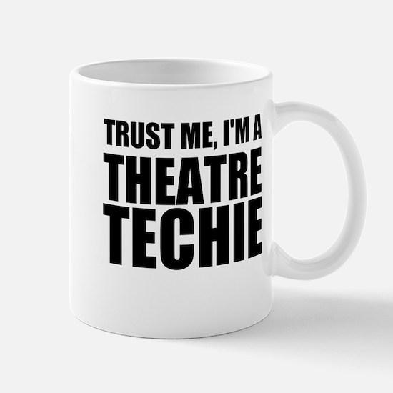 Trust Me, I'm A Theatre Techie Mugs