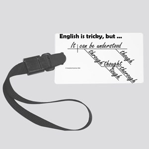 English is Tricky Large Luggage Tag