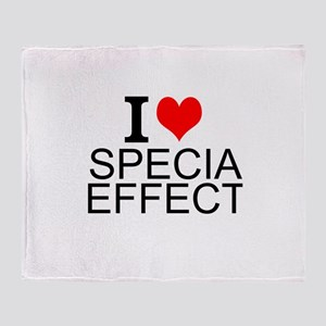 I Love Special Effects Throw Blanket
