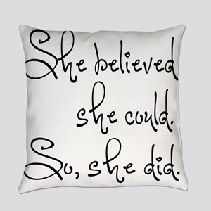 She Believed She Could Everyday Pillow