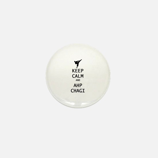 keep calm and ahp chagi Mini Button