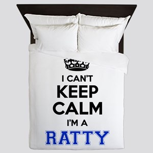 I can't keep calm Im RATTY Queen Duvet