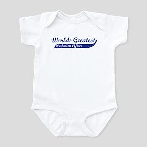 Greatest Probation Officer Infant Bodysuit