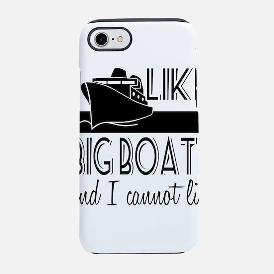 I Like Big Boats iPhone 8/7 Tough Case