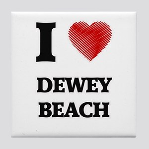 I love Dewey Beach Delaware Tile Coaster