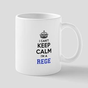 I can't keep calm Im REGE Mugs