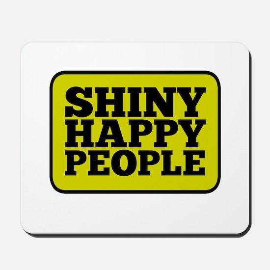 Shiny Happy People Mousepad