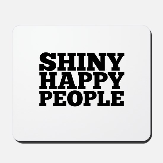 Shiny Happy People Mousepad