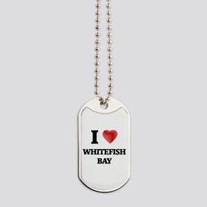 I love Whitefish Bay Michigan Dog Tags
