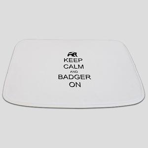 Keep Calm and Badger On Bathmat