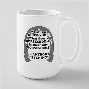 What is a Horseshoe? Large Mug